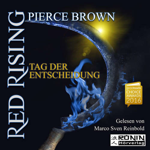 Hoerbuch Tag der Entscheidung - Red Rising 3 - Pierce Brown - Marco Sven Reinbold