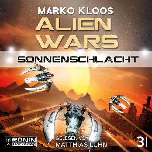 Hoerbuch Sonnenschlacht - Alien Wars 3 - Marko Kloos - Matthias Lühn
