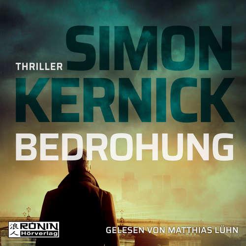 Hoerbuch Bedrohung - Simon Kernick - Matthias Lühn