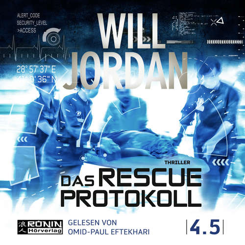 Hoerbuch Das Rescue Protokoll - Ryan Drake 4.5 - Will Jordan - Omid-Paul Eftekhari