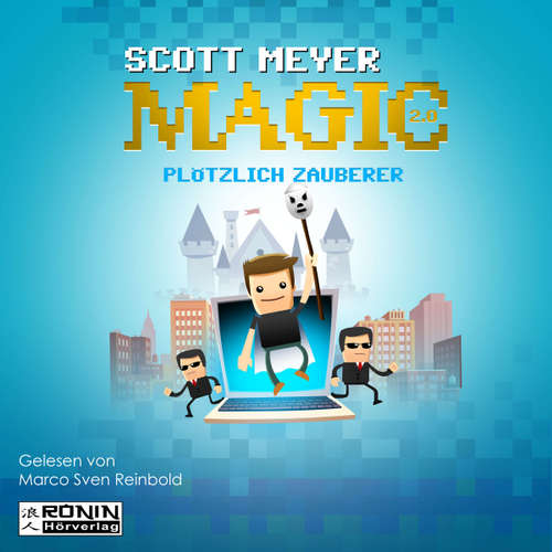 Plötzlich Zauberer - Magic 2.0, Band 1