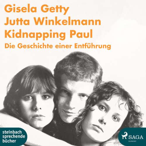 Kidnapping Paul - Die Geschichte einer Entführung
