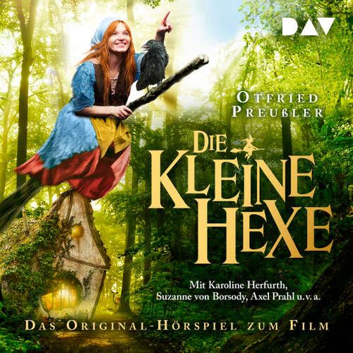 Hoerbuch Die kleine Hexe (Das Original-Hörspiel zum Film) - Otfried Preußler - Karoline Herfurth