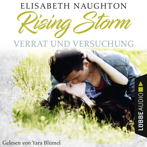 Hoerbuch Verrat und Versuchung - Rising-Storm-Reihe 3 - Elisabeth Naughton - Yara Blümel