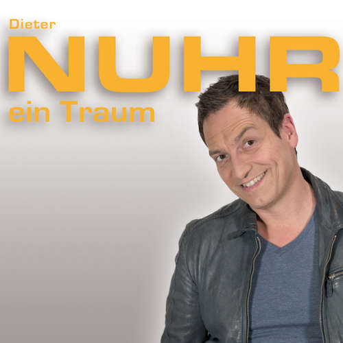 Hoerbuch Nuhr ein Traum - Dieter Nuhr - Dieter Nuhr