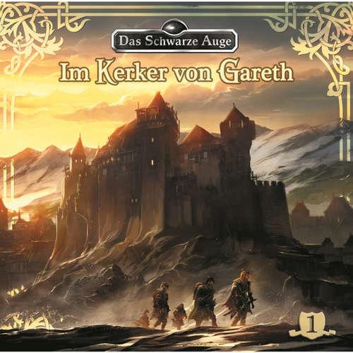 Hoerbuch Das schwarze Auge, Folge 1: Im Kerker von Gareth - Markus Winter - Axel Ludwig