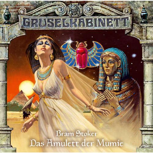 Hoerbuch Gruselkabinett, Folge 2: Das Amulett der Mumie - Bram Stoker - Janina Sachau