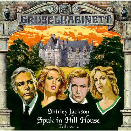 Gruselkabinett, Folge 8: Spuk in Hill House (Folge 1 von 2)
