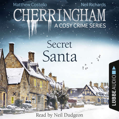 Audiobook Secret Santa - Cherringham - A Cosy Crime Series: Mystery Shorts 25 - Matthew Costello - Neil Dudgeon