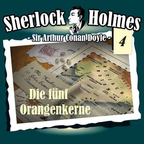 Hoerbuch Sherlock Holmes, Die Originale, Fall 4: Die fünf Orangenkerne - Arthur Conan Doyle - Christian Rode