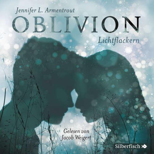 Oblivion, 3: Lichtflackern - Opal aus Daemons Sicht erzählt