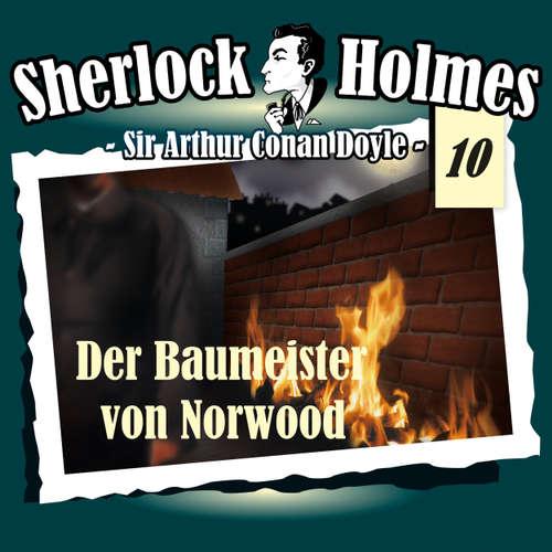Hoerbuch Sherlock Holmes, Die Originale, Fall 10: Der Baumeister von Norwood - Arthur Conan Doyle - Christian Rode