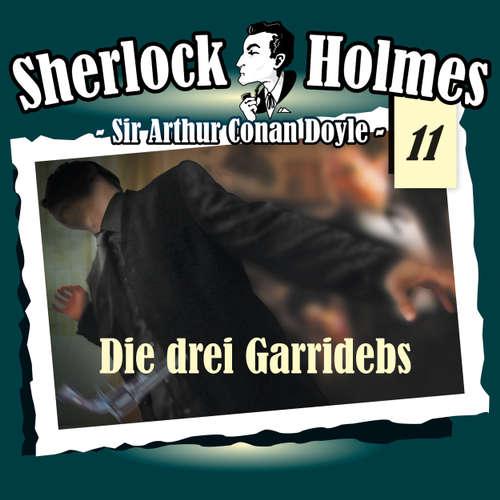 Hoerbuch Sherlock Holmes, Die Originale, Fall 11: Die drei Garridebs - Arthur Conan Doyle - Christian Rode