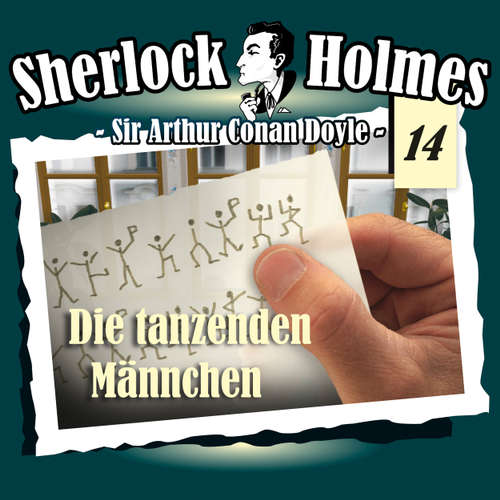 Hoerbuch Sherlock Holmes, Die Originale, Fall 14: Die tanzenden Männchen - Arthur Conan Doyle - Christian Rode