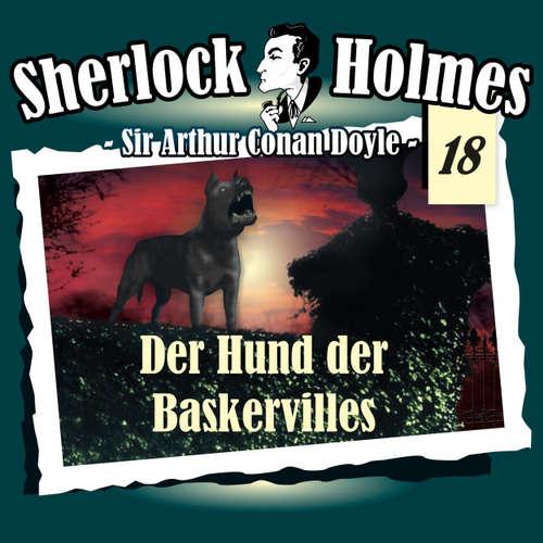 Hoerbuch Sherlock Holmes, Die Originale, Fall 18: Der Hund der Baskervilles - Arthur Conan Doyle - Christian Rode