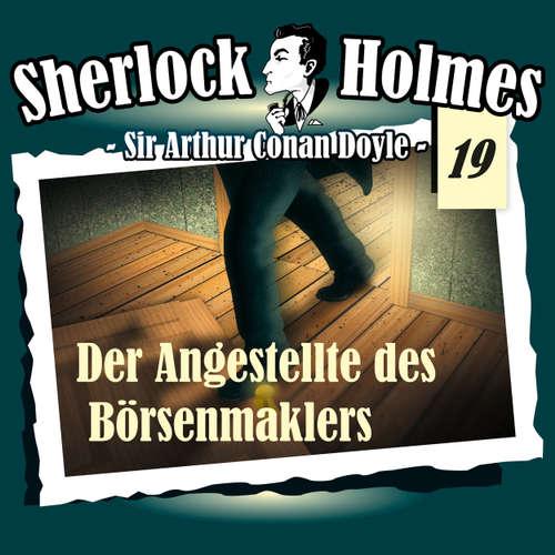Hoerbuch Sherlock Holmes, Die Originale, Fall 19: Der Angestellte des Börsenmaklers - Arthur Conan Doyle - Christian Rode