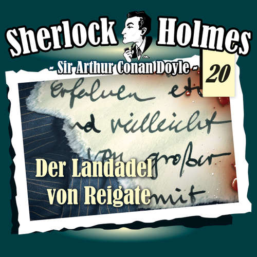 Hoerbuch Sherlock Holmes, Die Originale, Fall 20: Der Landadel von Reigate - Arthur Conan Doyle - Christian Rode