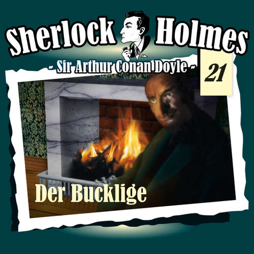 Hoerbuch Sherlock Holmes, Die Originale, Fall 21: Der Bucklige - Arthur Conan Doyle - Christian Rode