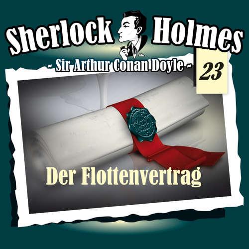 Hoerbuch Sherlock Holmes, Die Originale, Fall 23: Der Flottenvertrag - Arthur Conan Doyle - Christian Rode