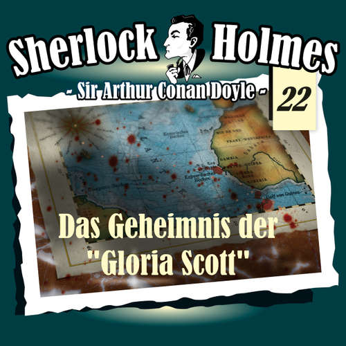 "Hoerbuch Sherlock Holmes, Die Originale, Fall 22: Das Geheimnis der ""Gloria Scott"" - Arthur Conan Doyle - Christian Rode"