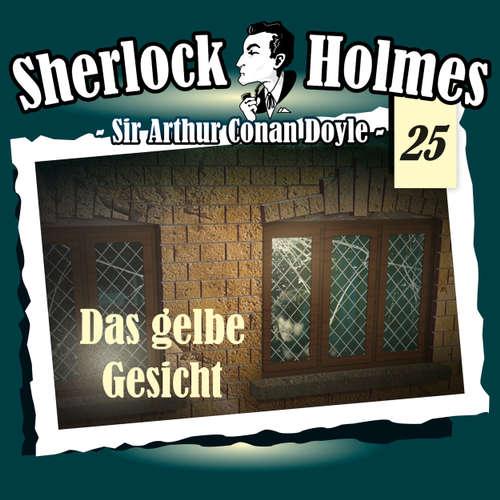Hoerbuch Sherlock Holmes, Die Originale, Fall 25: Das gelbe Gesicht - Arthur Conan Doyle - Christian Rode