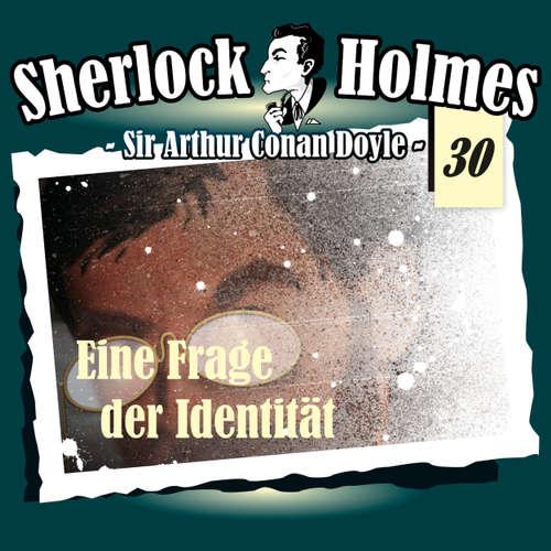 Hoerbuch Sherlock Holmes, Die Originale, Fall 30: Eine Frage der Identität - Arthur Conan Doyle - Christian Rode
