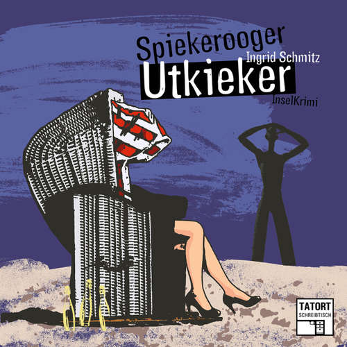 Spiekerooger Utkieker - Tatort Schreibtisch - Autoren live, Folge 5