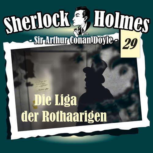 Hoerbuch Sherlock Holmes, Die Originale, Fall 29: Die Liga der Rothaarigen - Arthur Conan Doyle - Christian Rode
