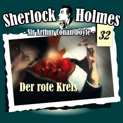 Hoerbuch Sherlock Holmes, Die Originale, Fall 32: Der rote Kreis - Arthur Conan Doyle - Christian Rode
