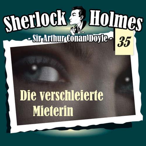 Hoerbuch Sherlock Holmes, Die Originale, Fall 35: Die verschleierte Mieterin - Arthur Conan Doyle - Christian Rode