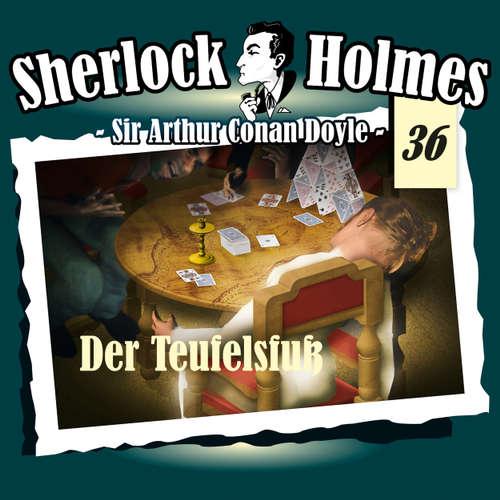 Hoerbuch Sherlock Holmes, Die Originale, Fall 36: Der Teufelsfuß - Arthur Conan Doyle - Christian Rode
