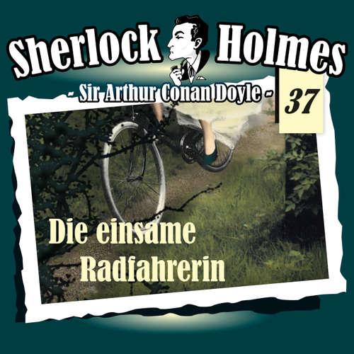 Hoerbuch Sherlock Holmes, Die Originale, Fall 37: Die einsame Radfahrerin - Arthur Conan Doyle - Christian Rode