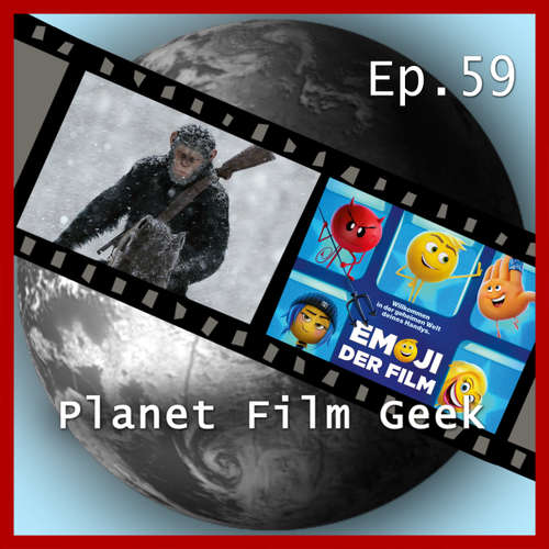 Planet Film Geek, PFG Episode 59: Planet der Affen: Survival, Emoji - Der Film