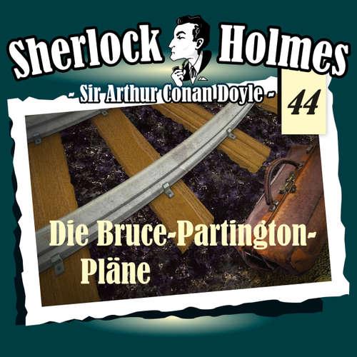 Hoerbuch Sherlock Holmes, Die Originale, Fall 44: Die Bruce-Partington-Pläne - Arthur Conan Doyle - Christian Rode