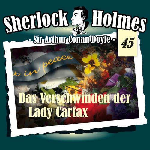 Hoerbuch Sherlock Holmes, Die Originale, Fall 45: Das Verschwinden der Lady Carfax - Arthur Conan Doyle - Christian Rode