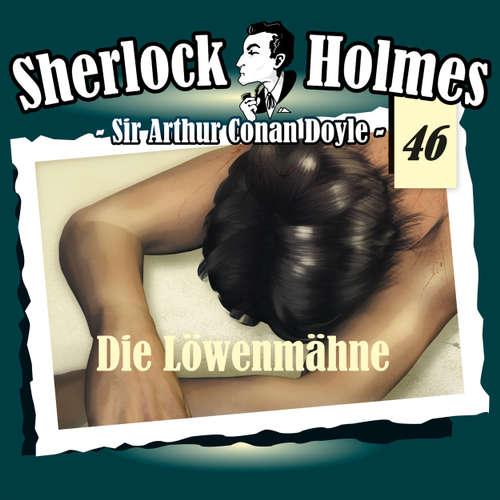 Hoerbuch Sherlock Holmes, Die Originale, Fall 46: Die Löwenmähne - Arthur Conan Doyle - Christian Rode