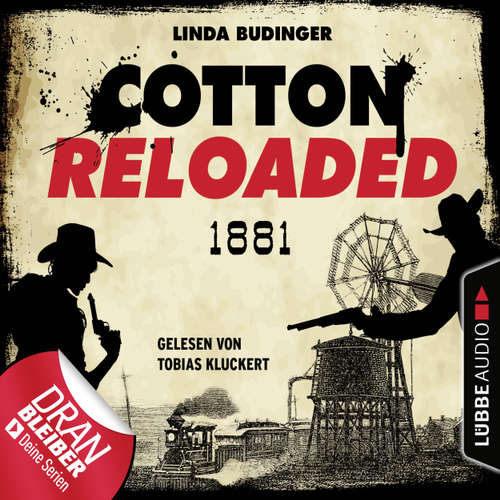 Hoerbuch Jerry Cotton, Cotton Reloaded, Folge 55: 1881 - Serienspecial - Linda Budinger - Tobias Kluckert