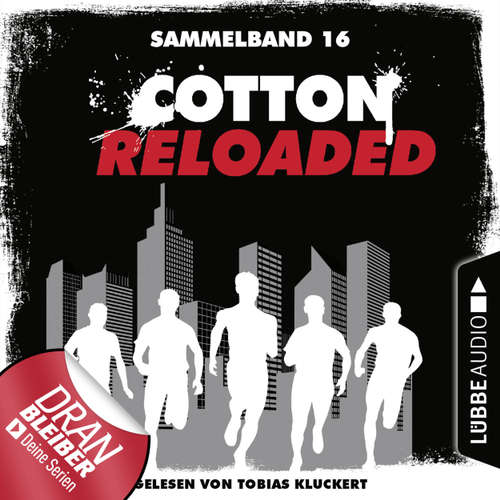 Cotton Reloaded, Sammelband 16: Folgen 46-48