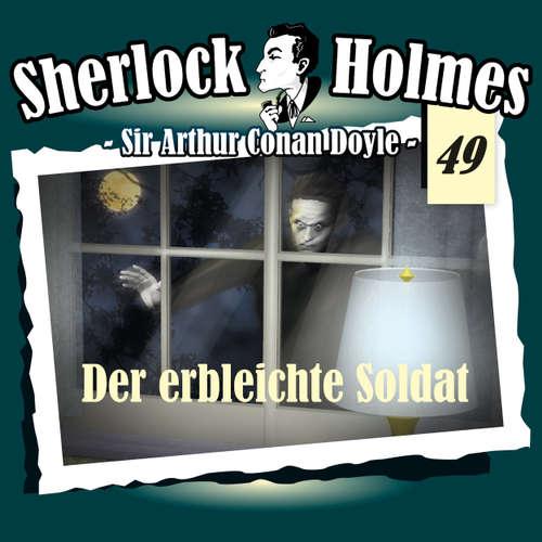 Hoerbuch Sherlock Holmes, Die Originale, Fall 49: Der erbleichte Soldat - Arthur Conan Doyle - Christian Rode