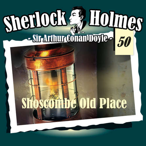 Sherlock Holmes, Die Originale, Fall 50: Shoscombe Old Place