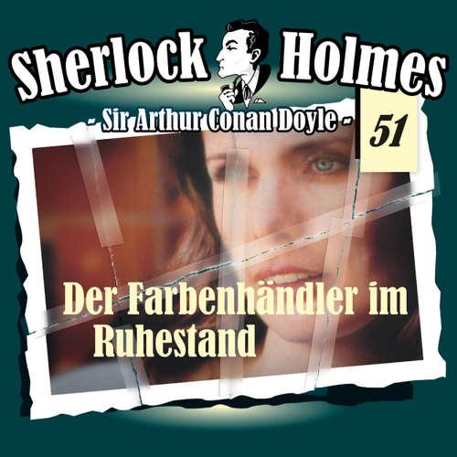 Hoerbuch Sherlock Holmes, Die Originale, Fall 51: Der Farbenhändler im Ruhestand - Arthur Conan Doyle - Christian Rode