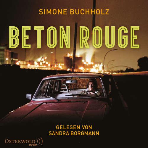 Hoerbuch Beton Rouge - Simone Buchholz - Sandra Borgmann