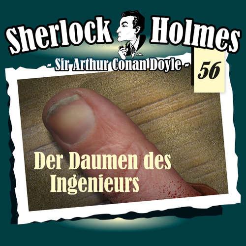 Hoerbuch Sherlock Holmes, Die Originale, Fall 56: Der Daumen des Ingenieurs - Arthur Conan Doyle - Christian Rode