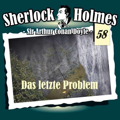 Hoerbuch Sherlock Holmes, Die Originale, Fall 58: Das letzte Problem - Arthur Conan Doyle - Christian Rode