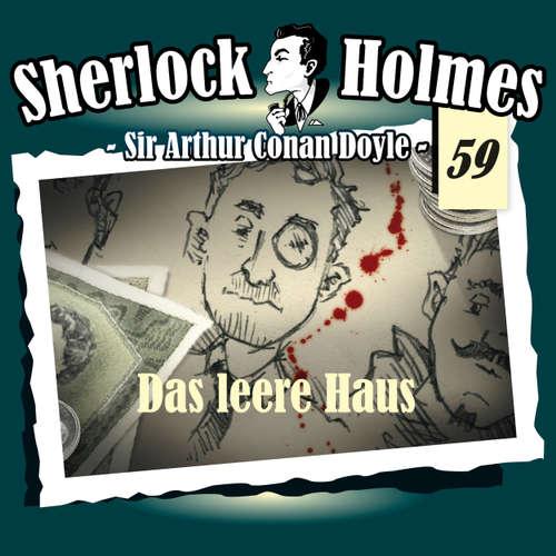 Hoerbuch Sherlock Holmes, Die Originale, Fall 59: Das leere Haus - Arthur Conan Doyle - Christian Rode
