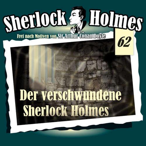Sherlock Holmes, Die Originale, Fall 62: Der verschwundene Sherlock Holmes