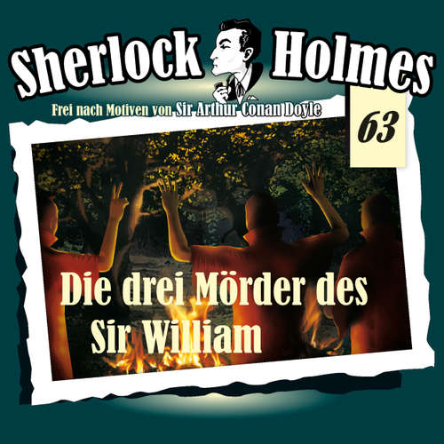 Hoerbuch Sherlock Holmes, Die Originale, Fall 63: Die drei Mörder des Sir William - Arthur Conan Doyle - Christian Rode