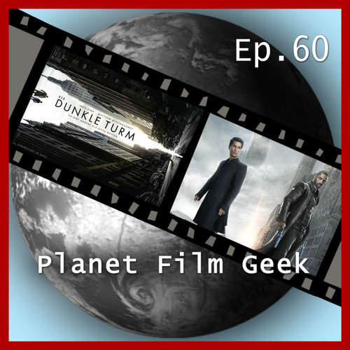 Planet Film Geek, PFG Episode 60: Der Dunkle Turm