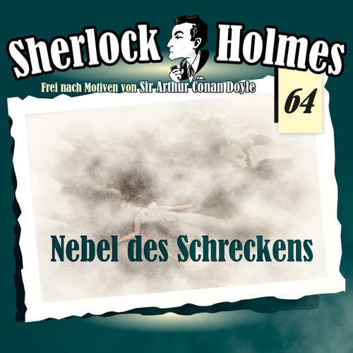 Hoerbuch Sherlock Holmes, Die Originale, Fall 64: Nebel des Schreckens - Arthur Conan Doyle - Christian Rode