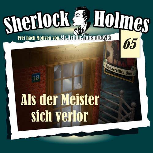 Hoerbuch Sherlock Holmes, Die Originale, Fall 65: Als der Meister sich verlor - Arthur Conan Doyle - Christian Rode